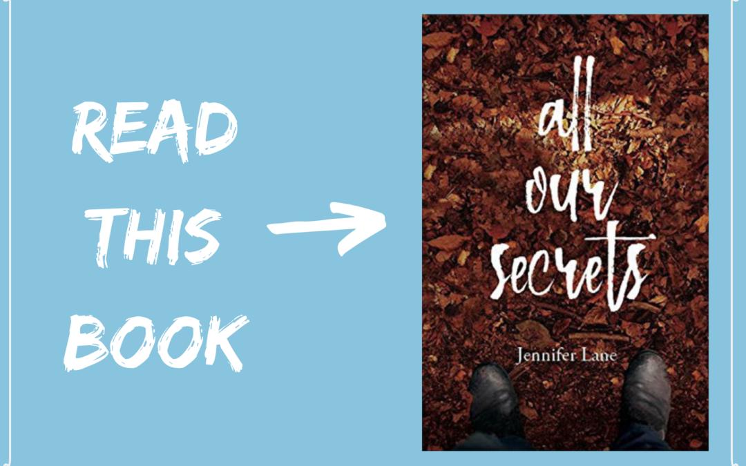 All Our Secrets by Jennifer Lane – Review